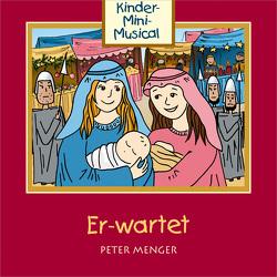 CD Er-wartet von Menger,  Deborah, Menger,  Peter, Studiokids Hüttenberg