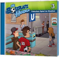 Falsches Spiel im Stadion – Die Bolzplatzhelden (3) von Gypser,  Florian, Gypser,  Joanna, Mörken,  Christian