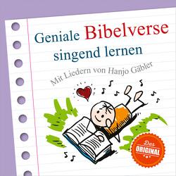 CD Geniale Bibelverse singend lernen von Bode,  Carmen, Gäbler,  Hanjo, Studio-Kinderchor