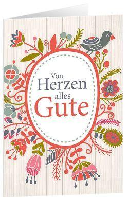 CD-Geschenk-Card: Von Herzen alles Gute von Kaiser,  Sarah, König,  Dania, Nelson,  Sefora