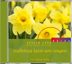 CD: Halleluja lasst uns singen von Anselm Grün, Grün,  Anselm, Hufeisen,  Hans J