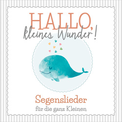 CD Hallo, kleines Wunder!
