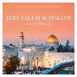 CD Jerusalem Schalom (Oratorium) von Barth,  Heike, Blissenbach,  Wolfgang, Gabriel-Oppermann,  Gloria, Heizmann,  Klaus, Lemke,  Rainer, Löer,  Christian, Los Angeles Strings & Brass,  Orchester, Resonanz