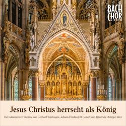 CD Jesus Christus herrscht als König von Bach-Chor Siegen, Diehl,  Sandra, Kelling,  Susanne, Klein,  Sebastian, Poplutz,  Georg, Stoetzel,  Ulrich