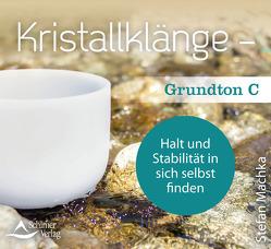 CD Kristallklänge – Grundton C von Machka,  Stefan