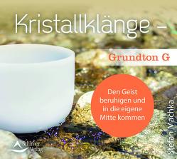 CD Kristallklänge –Grundton G von Machka,  Stefan