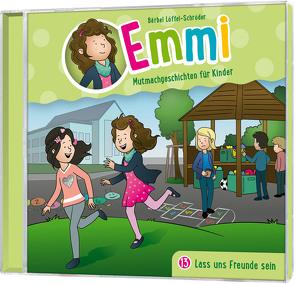 CD Lass uns Freunde sein – Emmi (13) von Löffel-Schröder,  Bärbel, Schier,  Tobias, Schuffenhauer,  Tobias