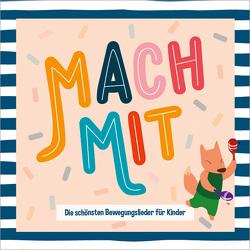 CD Mach mit! von Harter,  Daniel, König,  Dania, Natterer,  Pamela, Peter,  Lars