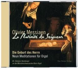 CD: Olivier Messiaen: La Nativité du Seigneur von Hamberger,  Clemens