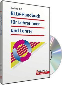 CD-ROM BLLV-Handbuch für Lehrerinnen/Lehrer in Bayern (Grundversion) von Gronauer,  Gerhard