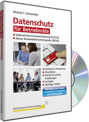 CD-ROM Datenschutz für Betriebsräte von Ochsenfeld,  Michael F.