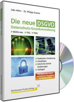 CD-ROM Die neue DSGVO von Dr. Philipp,  Kramer, Udo,  Höhn