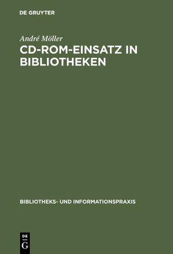 CD-ROM-Einsatz in Bibliotheken von Möller,  André