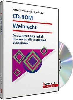 CD-ROM Weinrecht (Grundversion) von Koy,  Josef, Schevardo,  Wilhelm