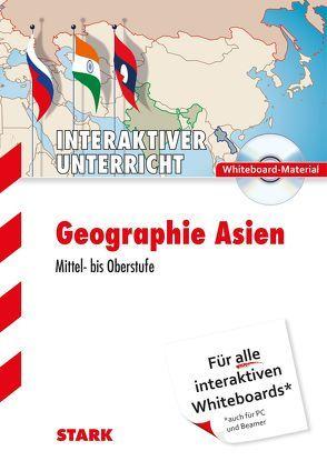 STARK PC-Anwendungen: Geographie Oberstufe – Asien von Weierich,  Udo, Willhardt,  Jens
