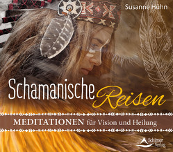 CD Schamanische Reisen von Hühn,  Susanne