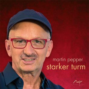 CD Starker Turm von do Amaral,  Jesuan, Pepper,  Jennifer, Pepper,  Martin