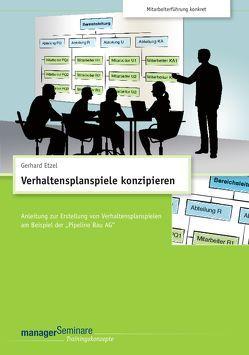 Verhaltensplanspiele konzipieren (Trainingskonzept) von Etzel,  Gerhard