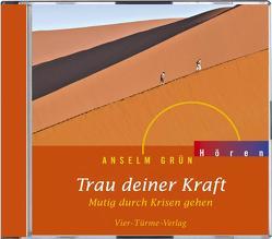 CD: Trau deiner Kraft von Anselm Grün, Grün,  Anselm, Plitzner,  Marco