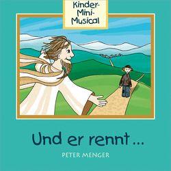 CD Und er rennt … von Menger,  Peter, Studio Kids Mittelhessen