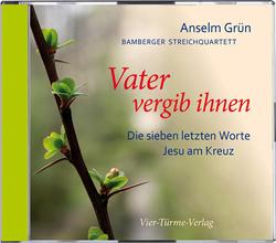 CD: Vater vergib ihnen von Grün,  Anselm