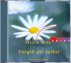 CD: Vergib dir selbst von Grün,  Anselm, Hennerfeind,  Barbara, Weisenberger,  Erik