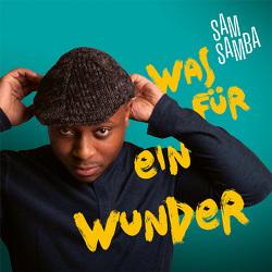 CD Was für ein Wunder von Beck,  Anna-Lena, Lass,  Chris, Samba,  Sam