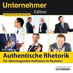 CD WISSEN – Unternehmeredition – Authentische Rhetorik von Breuer,  Pascal, Hermens,  Ellen, Jeschke,  Solveig