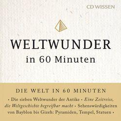 CD WISSEN – Weltwunder in 60 Minuten von Paxmann,  Christine, Wilde,  Andreas