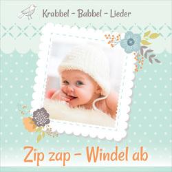 CD Zip zap – Windel ab von Schmalenbach,  Dirk, Schmalenbach,  Gertrud