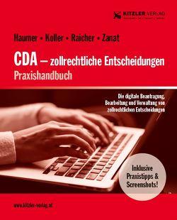 CDA – zollrechtliche Entscheidungen von ADir ZANAT,  Johann, MinRat HAUMER,  Franz, RAICHER,  Alexander, RegRat Koller,  Harald