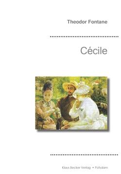 Cécile von Becker,  Klaus-Dieter, Fontane,  Theodor