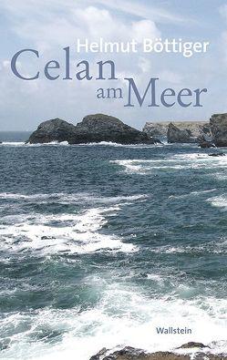 Celan am Meer von Böttiger,  Helmut