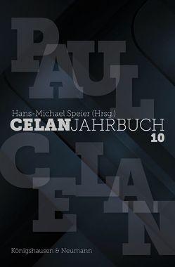 Celan-Jahrbuch 10 von Speier,  Hans-Michael