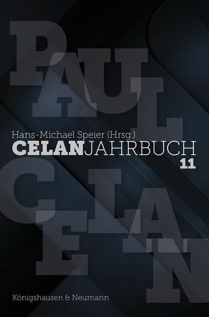 Celan Jahrbuch 11 von Speier,  Hans-Michael
