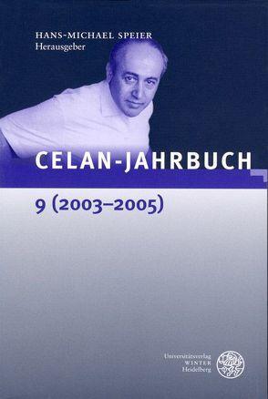 Celan-Jahrbuch 9 (2003-2005) von Speier,  Hans-Michael