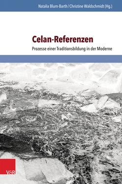 Celan-Referenzen von Blum-Barth,  Natalia, Waldschmidt,  Christine