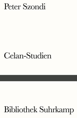 Celan-Studien von Bollack,  Jean, Fietkau,  Wolfgang, Hildebrabdt,  Hans-Hagen, Mattenklott,  Gert, Metz,  Senta, Stierlin,  Helen, Szondi,  Peter