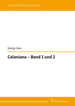 Celaniana – Band 1 und 2 von Guţu, ,  George