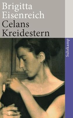 Celans Kreidestern von Eisenreich,  Brigitta