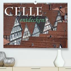 CELLE entdecken (Premium, hochwertiger DIN A2 Wandkalender 2021, Kunstdruck in Hochglanz) von Blume,  Hubertus