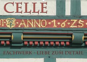 CELLE – Fachwerk – Liebe zum Detail (Wandkalender 2020 DIN A2 quer) von Blume,  Hubertus