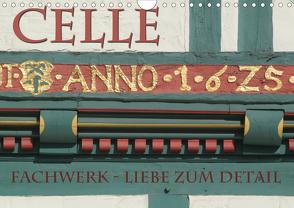 CELLE – Fachwerk – Liebe zum Detail (Wandkalender 2020 DIN A4 quer) von Blume,  Hubertus