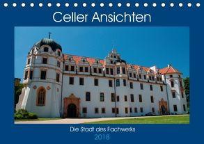Celler Ansichten (Tischkalender 2018 DIN A5 quer) von Scholz,  Frauke
