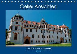 Celler Ansichten (Tischkalender 2019 DIN A5 quer) von Scholz,  Frauke
