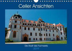 Celler Ansichten (Wandkalender 2019 DIN A4 quer) von Scholz,  Frauke