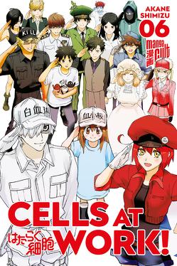 Cells at Work! 6 von Höfler,  Burkhard, Shimizu,  Akane