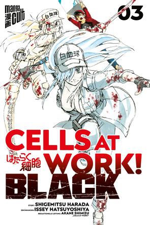 Cells at Work! BLACK 3 von Dallmeier,  Carina, Harada,  Shigemitsu, Hatsuya,  Ikuta