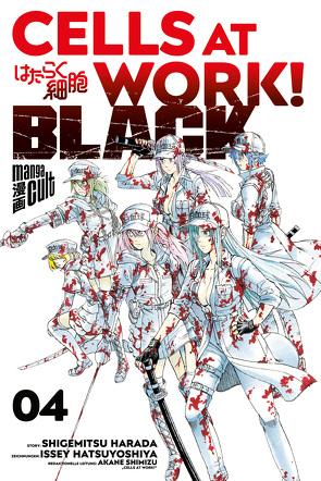 Cells at Work! BLACK 4 von Dallmeier,  Carina, Harada,  Shigemitsu, Hatsuya,  Ikuta