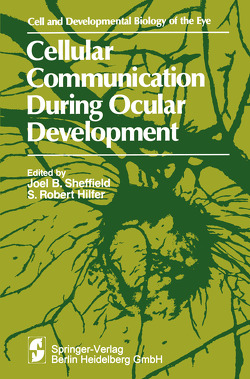Cellular Communication During Ocular Development von Sheffield,  Joel B., Symposium on Ocular and Visual Development
